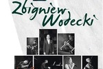 Tribute to Zbigniew Wodecki- Koncert